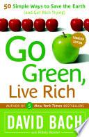 Go Green, Live Rich (Canadian Edition) Pdf/ePub eBook