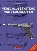 Verschlusssysteme von Feuerwaffen