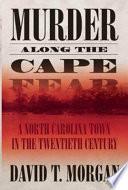 Murder Along the Cape Fear