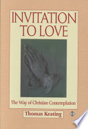 Invitation to Love Keating Is Asked Many Questions Regarding Contemplative Practice