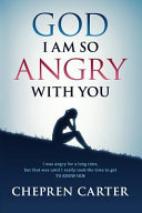 God I Am So Angry With You Book PDF