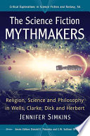 The Science Fiction Mythmakers book