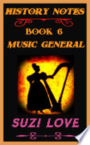 Music General History Notes Book 6