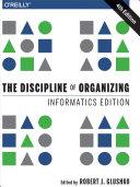 The Discipline of Organizing: Informatics Edition