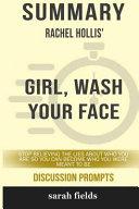 Summary: Rachel Hollis' Girl, Wash Your Face Pdf/ePub eBook
