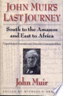 John Muir s Last Journey