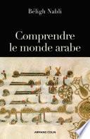 Comprendre le monde arabe