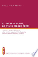 Sit On Our Hands Or Stand On Our Feet