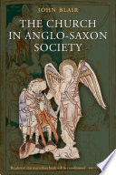 The Church in Anglo Saxon Society