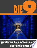 Die neun gr    ten Supercomputer der digitalen Welt