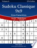 illustration Sudoku Classique 9x9 Gros Caractères - Facile à Diabolique - Volume 6 - 276 Grilles