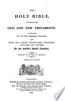 The    Holy Bible  Containing the Old and New Testaments  Stereotype Ed