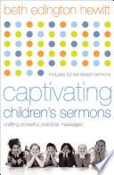Captivating Children s Sermons