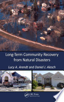Long Term Community Recovery From Natural Disasters