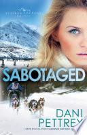 download ebook sabotaged (alaskan courage book #5) pdf epub