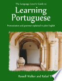 The Language Lover s Guide to Learning Portuguese