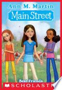 Main Street #4: Best Friends M Martin S Heartwarming New Series Main Street Spring