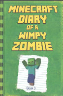 Minecraft  Diary of a Wimpy Zombie Book 3