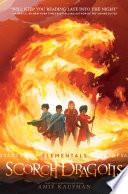 Elementals  Scorch Dragons Book PDF