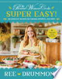 The Pioneer Woman Cooks Super Easy