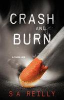 Crash And Burn : ten years ago. james developed an arson...