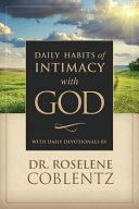 Daily Habits Of Intimacy With God