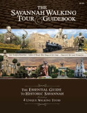 The Savannah Walking Tour and Guidebook