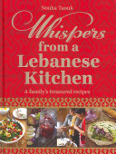 Whispers from a Lebanese Kitchen Family Cooking Tradition She Tells The