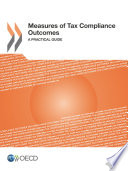 Measures of Tax Compliance Outcomes A Practical Guide