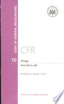 Code of Federal Regulations  Title 10  Energy  Pt  200 499  Revised as of January 1 2011
