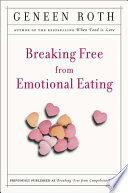 Breaking Free from Emotional Eating