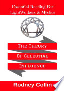 The Theory Of Celestial Influence