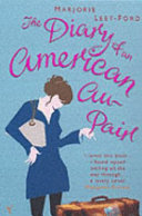 The Diary of an American Au Pair It S The Story Of Melissa A Sharp Eyed American