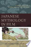 Ebook Japanese Mythology in Film Epub Yoshiko Okuyama Apps Read Mobile