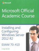 70 410 Installing and Configuring Windows Server 2012 R2 with MOAC Labs Online Reg Card Set