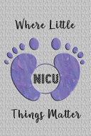NICU Where Little Things Matter Book PDF