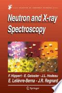 Neutron and X ray Spectroscopy