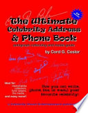 The Ultimate Celebrity Address   Phone Book   autograph collecting and media guide