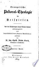 Evangelische Pastoral-Theologie in Beispielen