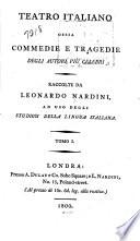Teatro italiano  ossia  Commedie e tragedie  Il cortigiano onesto  L astratto geloso