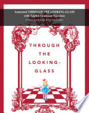 Annotated Through the Looking Glass with English Grammar Exercises