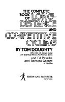 The complete book of long distance and competitive cycling