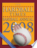 The Hardball Times Baseball Annual 2008