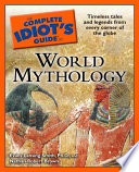 The Complete Idiot s Guide to World Mythology