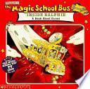Scholastic s the Magic School Bus Inside Ralphie