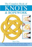 The Complete Book of Knots   Ropework