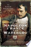 Napoleon  France and Waterloo