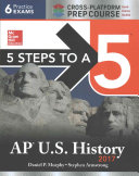 5 Steps to a 5 AP U S  History 2017  Cross Platform Prep Course