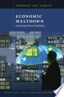 Strategic Asia 2009–10: Economic Meltdown and Geopolitical Stability