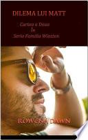 Dilema Lui Matt Cartea A Doua In Seria Familia Winston